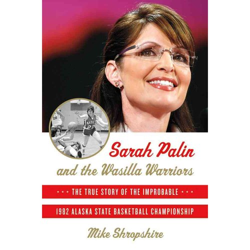 Sarah Palin Wasilla Warriors